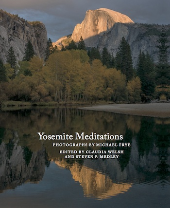 Yosemite Meditations Tenth Anniversary Edition